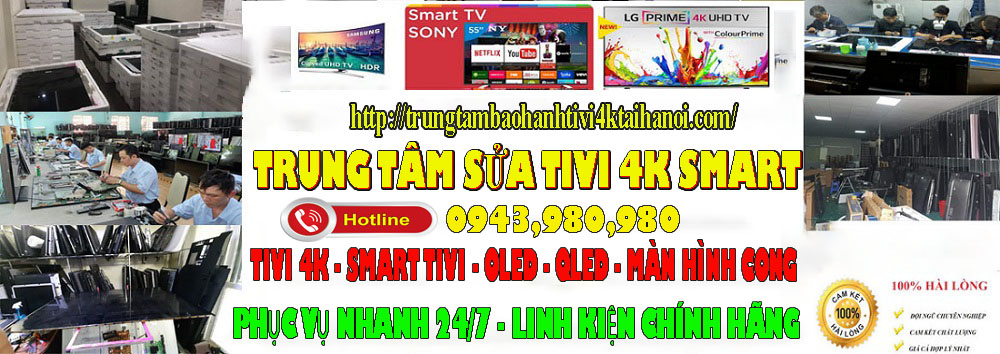 trung tâm bảo hành tivi 4k